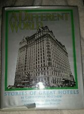 A Different World Stories of Great Hotels HC Book
