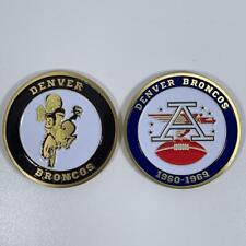 DENVER BRONCOS AFL NFL 1960-1969 COMMEMORATIVE FOOTBALL CHALLENGE COIN