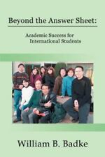 Beyond the Answer Sheet: Academic Success for International Students (Paperback