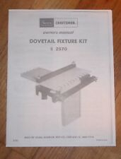 SEARS CRAFTSMAN ROUTER DOVETAIL FIXTURE KIT TEMPLATE OWNERS MANUAL 92570 2570