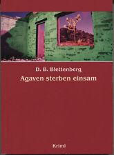 D.B. Blettenberg - Agaven sterben einsam