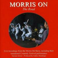 MORRIS ON THE ROAD - V/A (New & Sealed) CD Live Folk Dancing Inc Cropredy
