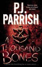 A Thousand Bones,PJ Parrish