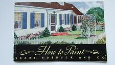 """Vintage 1939 """"How to Paint"""" Sears,Roebuck 52p.Booklet,Use of Color,Varnish,RARE!"""