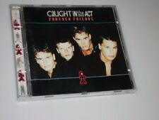 CAUGHT IN THE ACT FOREVER FRIENDS CD MIT DON´T WALK AWAY / BRING BACK THE LOVE