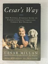 Cesar's Way The Natural Everyday Guide SIGNED/AUTOGRAPHED by CESAR MILLAN