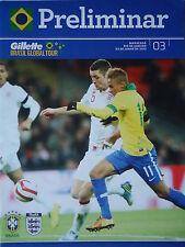 Programm Friendly LS 2.6.2013 Brasil Brasilien - England in Rio de Janeiro