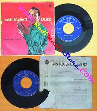 LP 45 7'' HARRY BELAFONTE CALYPSO Banana boat Star-o italy RCA no cd mc dvd