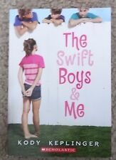 The Swift Boys and Me2014 by Kody Keplinger