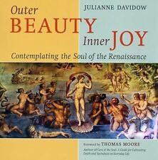 Outer Beauty Inner Joy: Contemplating the Soul of the Renaissance-ExLibrary