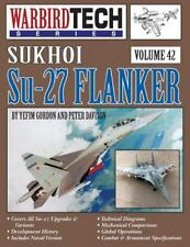 Sukhoi Su-27 Flanker - Warbirdtech V. 42 (Paperback or Softback)