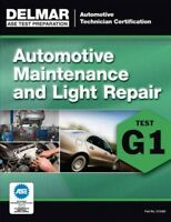 Auto Maintenance and Light Repair : Test G1, Paperback by Delmar Cengage Lear...