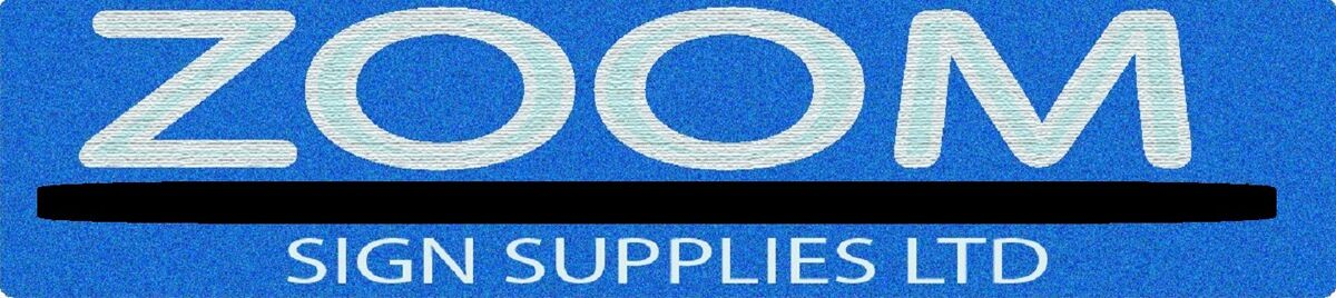 Zoom Sign Supplies - Zoom Trading