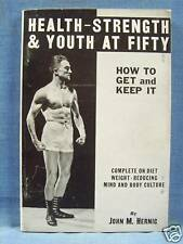 1936 HEATH, STRENGTH & YOUTH AT FIFTY - Hernic