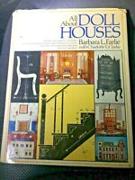 Barbara L. Farlie ALL ABOUT DOLL HOUSES 1st Edition 1st Printing
