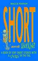 Short And Shocking!, Pearson, Maggie, Very Good Book