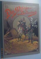 Das Militär = Bilderbuch //gez. R.Knötel //Reprint 1998