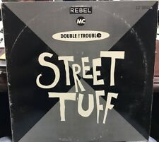 "THE REBEL MC AND DOUBLE THE TROUBLE STREET TUFF REMIXES 12"" 1989 DJ PROMO"