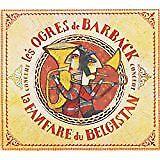 ORGRES DE BARBACK (Les) - Fanfare de Belgistan (La) concert - CD Album
