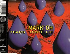 Mark 'Oh: tears Don' t lie/3 track-CD (peace records 851 237-2)