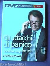 COME VINCERE GLI ATTACCHI DI PANICO Raffaele MORELLI Manuale RIZA Psicosomatica