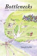 Bottlenecks: A New Theory of Equal Opportunity, Fishkin, Joseph, Good, Hardcover