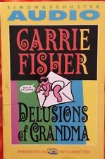 Delusions of Grandma by Carrie Fisher (1994, Cassette, Abridged)