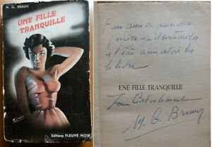 C1 M. G. BRAUN Une FILLE TRANQUILLE EO 1952 Sam et Sally DEDICACE Envoi SIGNED