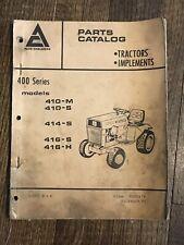Allis Chalmers Parts Catalog 400 Series Models 410-M 410-S Tractor Manual 1973