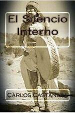 El Silencio Interno by Carlos Castaneda (2015, Paperback)