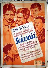 manifesto 2F film SCIUSCIA' Vittorio De Sica F.Interlenghi 1946 NEOREALISMO