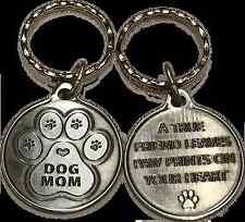 Dog Mom Paw Print Heart - A True Friend Dog Pet Key Chain Tag Keychain Pewter
