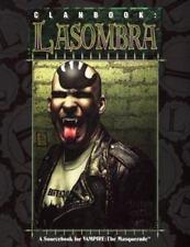 Vampire Ser. The Masquerade: Clanbook : LaSombra by Richard Dansky and Elizabeth