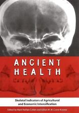 Ancient Health : Skeletal Indicators of Agricultural and Economic...
