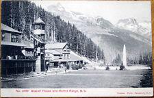 1910 Postcard: Glacier House & Hermit Range- Vancouver, British Columbia, Canada