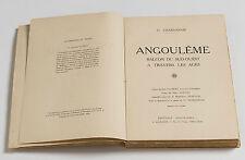 ANGOULÊME BALCON DU SUD-OUEST RÉGIONALISME SAINTONGE CHARENTE 1938 ANGOLISMA