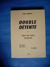 Gaby BERSOT Double détente ( jeux de mots- histoires) Dole 1985