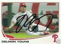 Delmon Young Signed Auto 2013 Topps Phillies Card - COA - Baltimore Orioles
