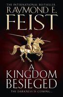 A Kingdom Besieged (Midkemian Trilogy 1), Feist, Raymond E. Book
