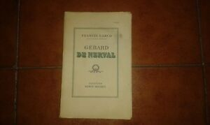 Francis Cargo Gerard De Nerval Editions Albin Michel 1953