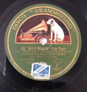 "RARE 10"" 78RPM ORCHESTRA PAUL WHITEMAN OL' MAN RIVER / MAKE BELIEVE DA SHOW BOAT"
