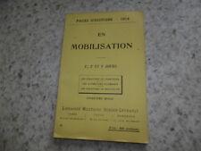 1914.Pages d'Histoire 3.En mobilisation.guerre 14-18..