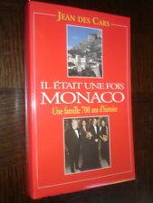 IL ETAIT UNE FOIS MONACO - Jean Des Cars 1997