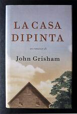 John Grisham, La casa dipinta, Ed. MondoLibri, 2001