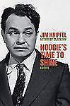 Noogie's Time to Shine: A True Crime Novel - Acceptable - Knipfel, Jim -