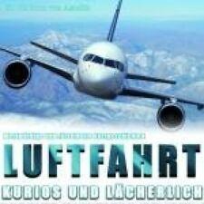 Rudolf Braunburg Luftfahrt-Kurios und lächerlich (mp3-CD, Sprecher: Hans .. [CD]