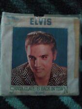 "Elvis Presley: ""Santa Clause Is Back In Town"" b/w ""I Believe"". RCA"