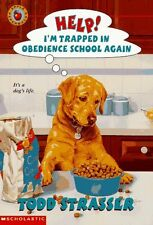 Help! Im Trapped in Obedience School Again