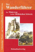Wanderführer Malerweg Sächsische Böhmische Schweiz Elbsandsteingebirge Sachsen