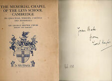 SIGNED LORD HAYTER THE MEMORIAL CHAPEL OF THE LEYS SCHOOL CAMBRIDGE HB DJ 1925